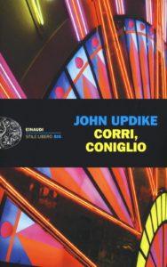 Recensione Corri, coniglio di John updike Recensioni Libri e News Unlibro