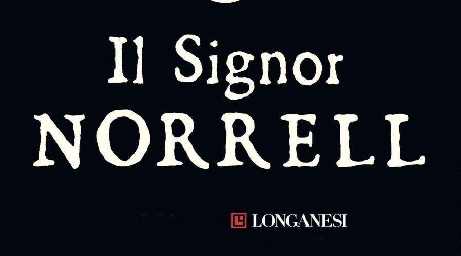 JONATHAN STRANGE E IL SIGNOR NORRELL Susanna Clarke recensioni libri e News Unlibro