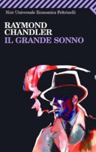 Recensione il grande sonno di raymond chandler recensioni Libri e News