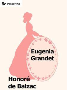 Recensione Eugenia Grandet di Honoré de Balzac Recensioni Libri e News