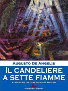 Il candeliere a sette fiamme di Augusto De Angelis Recensioni e News UnLibro