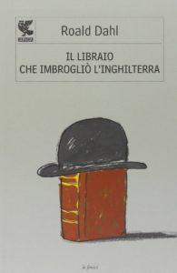 Recensione Il libraio che imbrogliò l'inghilterra recensioni Libri e News
