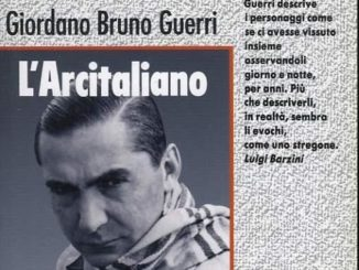 L'ARCITALIANO VITA DI CURZIO MALAPARTE Giordano Bruno Guerri Recensioni Libri e News