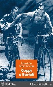 Coppi e Bartali Daniele Marchesioni Recensione UnLibro