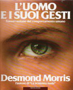 L'uomo e i suoi gesti, di Desmond Morris Recensione UnLibro