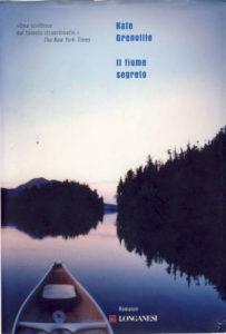 Il fiume segreto Kate Grenville