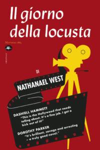 IL GIORNO DELLA LOCUSTA, di Nathanael West Recensione UnLibro
