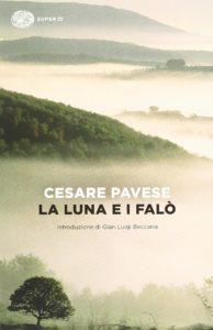La luna e i falò di Cesare Pavese Recensioni Libri e News UnLibro