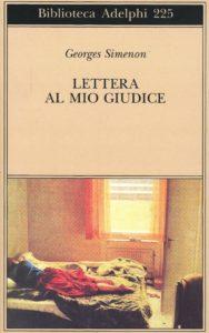 Lettera al mio giudice Gerorges Simenon Recensioni Libri e News UnLibro