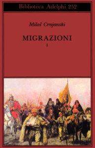 Migrazioni Crnjanski Milos Recensione UnLibro