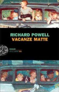 Vacanze matte Richard Powell Recensione Unlibro