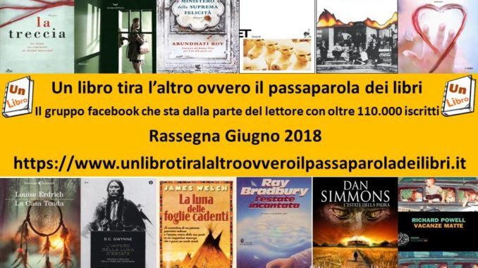 Rassegna giugno 2018 Recensioni Libri e News