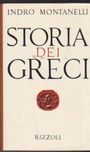 Storia dei greci Indro Montanelli Recensioni UnLibro