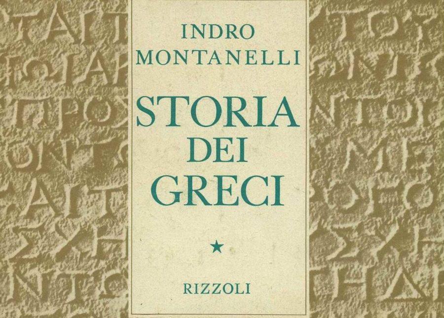 montanelli storia dei greci  STORIA DEI GRECI Indro Montanelli Recensione UnLibro