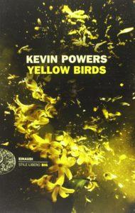Yellow birds Kevin Powers Rec ensione UnLibro