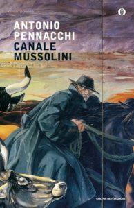 Canale Mussolini Antonio Pennacchi Recensione UnLibro