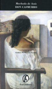 DON CASMURRO di Machado de Assis Joaquim Recensioni Libri e News