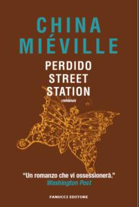 PERDIDO STREET STATION, di China Miéville Recensione UnLibro