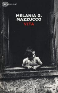 Vita Melania G. Mazzucco Recensione UnLibro