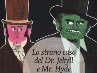 Lo strano caso del Dr. Jekyll e Mr. Hyde Recensioni Libri e News UnLibro