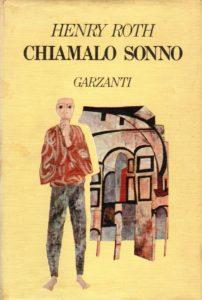 CHIAMALO SONNO Henry Roth recensioni libri e news UnLibro