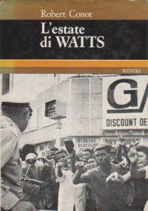 Lestate di Watts Robert Conot Recensioni Libri e News UnLibro