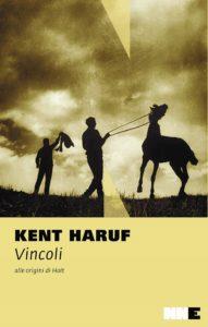 Vincoli Kent Haruf Recensioni Libri e News UnLibro