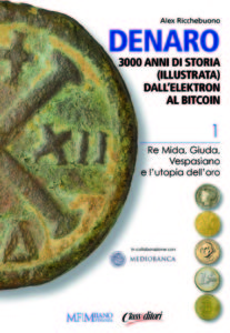 Denaro 3000 anni di storia dall'elektron al bitcoin Alex Ricchebuono - Recensioni Libri e News