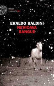 Nevicava Sangue Eraldo Baldini Recensioni e News UnLibro