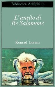 L'anello di Re Salomone Konrad Lorenz Recensioni Libri e News UnLibro