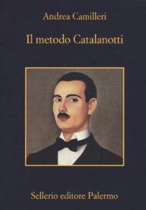 Il metodo Catalanotti Andrea Camilleri Recensioni Libri e News UnLibro