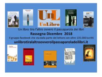 Rassegna mensile dicembre 2018 dei libri più letti e commentati Recensioni Libri e News UnLibro