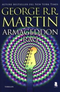 Armageddon Rag George R.R. Martin Recensioni e News UnLibro