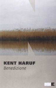 Benedizione Kent Haruf Recensioni Libri e News UnLibro