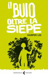 IL BUIO OLTRE LA SIEPE Harper Lee Recensioni e News UnLibro