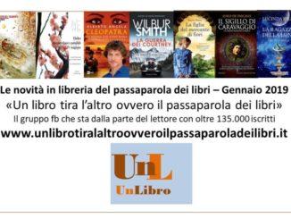Le novità in libreria del passaparola dei libri Recensioni e News UnLibro
