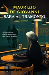 Sara al tramonto De Giovanni Recensioni e News Un>Libro