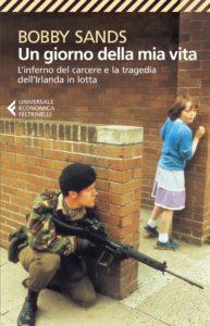 Il giorno della mia vita Bobby Sands Recensioni Libri e News