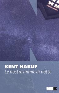 Le nostre anime di notte Kent Haruf Recensioni Libri e News UnLibro
