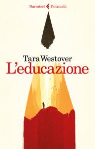 L'educazione Tara Westover Recensioni e News Un Libro