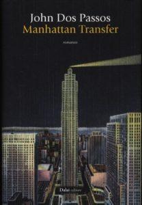 MANHATTAN TRANSFER John Dos Passos Recensioni Libri e News UnLibro