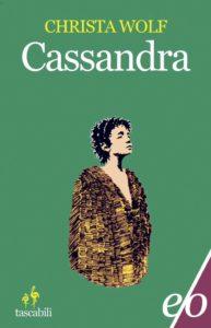 CASSANDRA Christa Wolf Recensioni Libri e News UnLibro