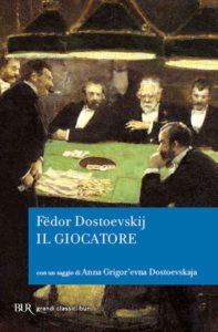 Il Giocatore Fëdor Dostoevskij Recensioni Libri e News Unlibro