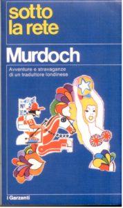 SOTTO LA RETE Iris Murdoch Recensioni Libri e News UnLibro