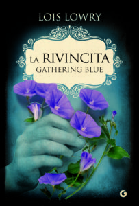 LA RIVINCITA DI GATHERING BLUE Lois Lowry recensioni Libri e News UnLibro