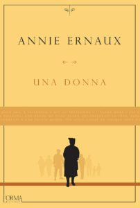 Una donna Annie Ernaux recensioni Libri e News UnLibro