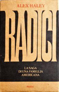 RADICI Alex Haley recensioni Libri e News Unlibro
