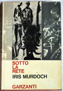 SOTTO LA RETE Iris Murdoch