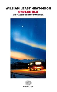 STRADE BLU William Least Heat-Moon recensioni Librio e News