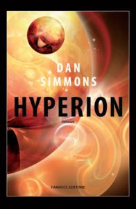 HYPERION Dan Simmons Recensioni Libri e News Unlibro